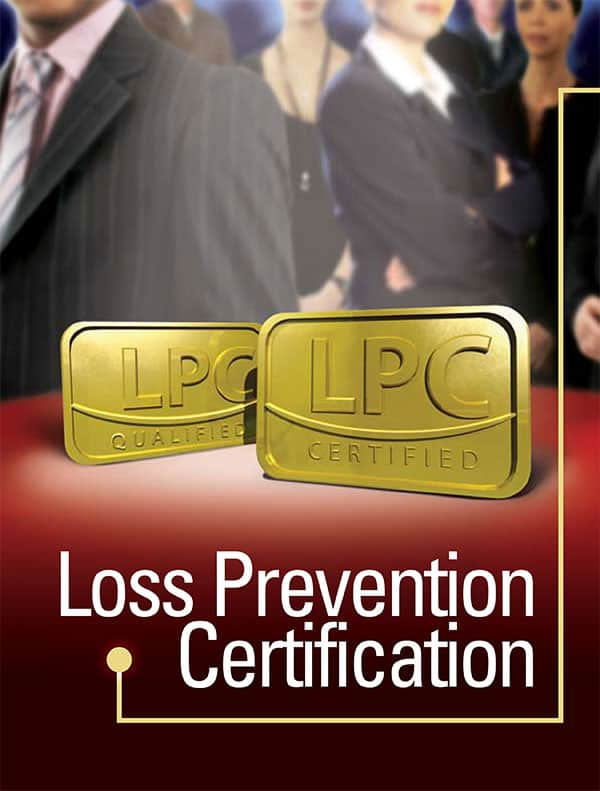 Loss Prevention Certification: Building Talent for the