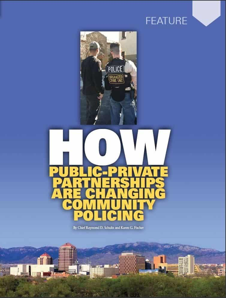 How a Public-Private Partnership Can Change Community Policing