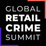 Global Retail Crime Summit