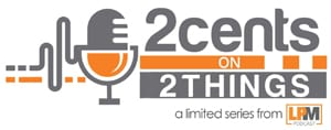 2Cents on 2Things podcast
